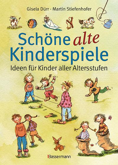 Schöne alte Kinderspiele, Ideen für Kinder aller Altersstufen